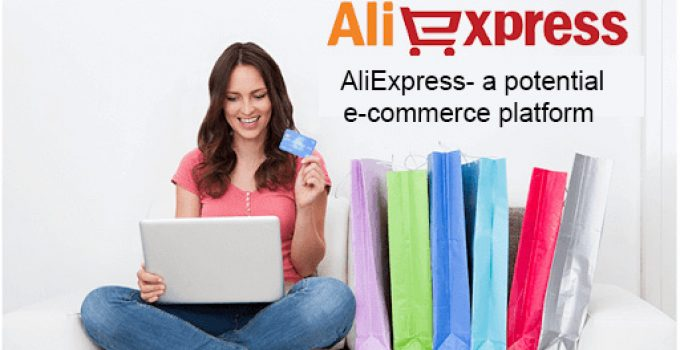 AliExpress- a potential e-commerce platform