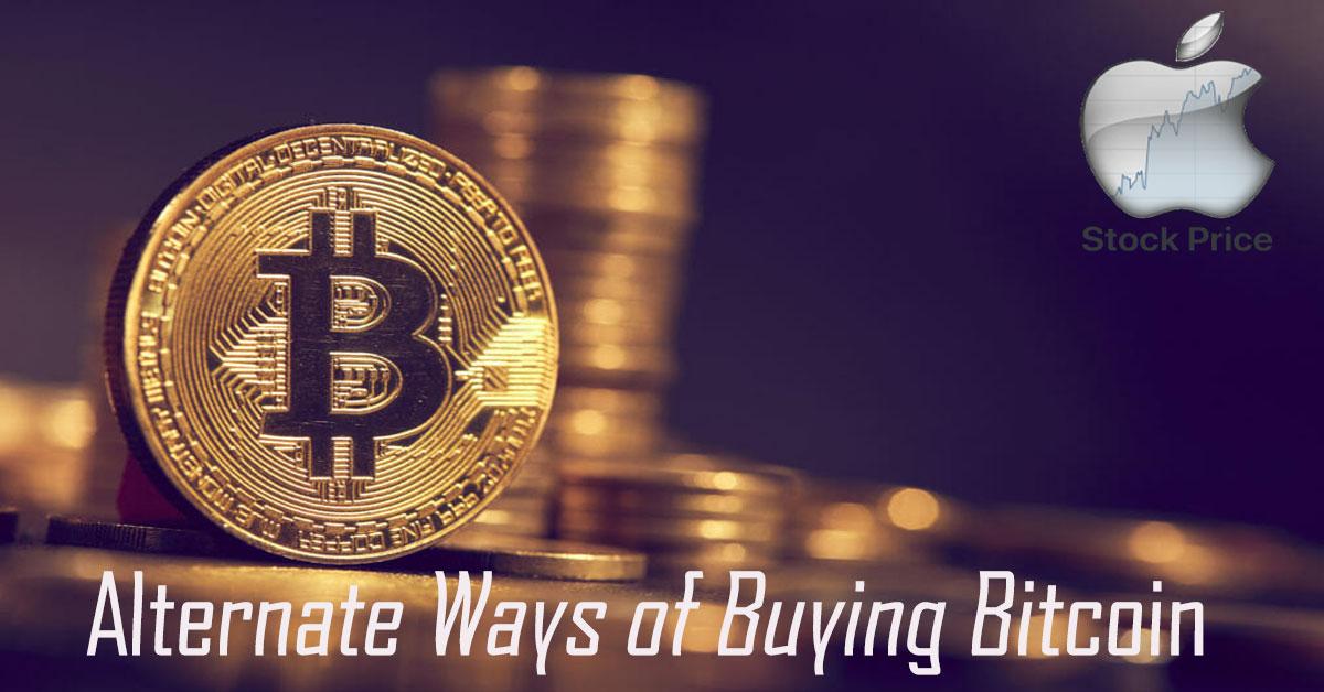 Alternate Ways of Buying Bitcoin